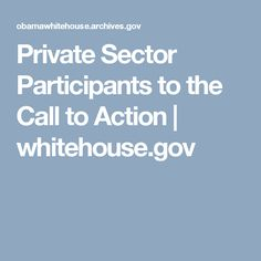 Private Sector Participants to the Call to Action | whitehouse.gov