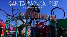 Pacific Pier - Santa Monica | 24 Hrs in Santa Monica