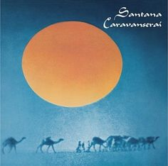 Santana - Caravanserai 1972