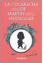 Libros: La cucaracha de Martín Heidegger, Yan Marchand, Literatura infantil