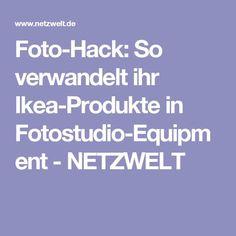 Foto-Hack: So verwandelt ihr Ikea-Produkte in Fotostudio-Equipment - NETZWELT