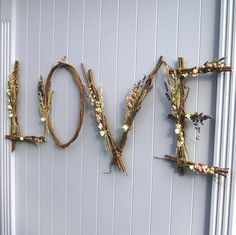 The Artisan Dried Flower Company Handmade Willow Love Letters Twig Crafts, Nature Crafts, Home Crafts, Fun Crafts, Diy Home Decor, Diy And Crafts, Flower Letters, Flower Wall, Twig Art