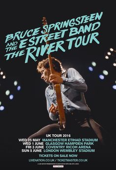 Bruce Springsteen and The E Street Band announce The River Tour UK Dates for May and June 2016.