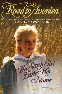 The Evolution of a Story - Road to Avonlea Girly Movies, Road To Avonlea, Anne Shirley, Best Series, Tv Series, Anne Of Green Gables, Period Dramas, Used Books, Movies Showing