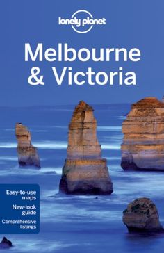 Melbourne And Victoria, Australia Lonely Planet Country & Regional Guides 9781741795882 Books Australia, Melbourne Australia, Australia Travel, Melbourne Victoria, Victoria Australia, University Of Melbourne, Books A Million, Travel Guides, Travel Tips