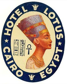 Hotel Lotus - Cairo, Egypt ~ Lost Art of the Luggage Label Luggage Stickers, Luggage Labels, Vintage Hotels, Vintage Ads, Vintage Luggage Tags, Cairo Egypt, Egypt Art, Vintage Travel Posters, Retro
