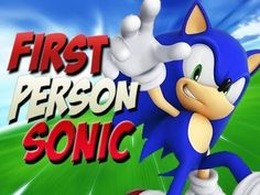 First Person Sonic the Hedgehog [Video] - http://robotmutant.com/person-sonic-hedgehog-video/