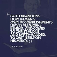 christian quotes | J.I. Packer quotes | faith