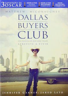 Dallas Buyers Club [Vídeo-DVD] / una película de Jean-Marc Vallée