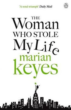 the woman who stole my life marian keyes - Cerca con Google