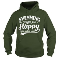 SWIMMING MAKES ME HAPPY YOU NOT SO MUCH