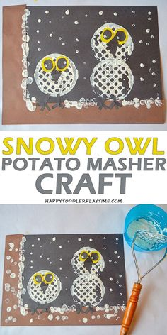 Here is a fun winter craft perfect for preschoolers and kindergartners. The Snowy Owl Potato Masher Craft is a great way to end an Arctic animal unit! Owl Crafts Preschool, Animal Crafts For Kids, Crafts For Teens To Make, Winter Crafts For Kids, Winter Fun, Toddler Crafts, Kindergarten Crafts, Kids Crafts, Preschool Winter