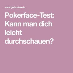 Pokerface-Test: Kann man dich leicht durchschauen?