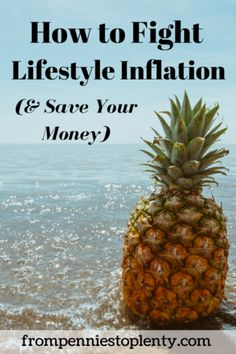 How to Fight Lifestyle Inflation (& Save Your Money)