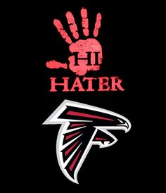 Haters gonna hate Atlanta Falcons Shirts, Falcons Rise Up, Julio Jones, Falcons Football, Football Pictures, Professional Football, Atlanta Georgia, Sports, Wallpaper