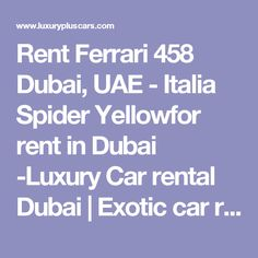 Pin By Exposure Media On Exotic Rent A Car Uae Pinterest Cars