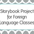 Get your students writing, illustrating, and presenting their own stories in the target language with this editable storybook project for any foreign language class!
