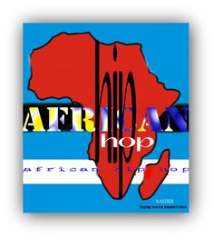 HIP HOP AFRICA.THEME FOCUS PRODUCTION