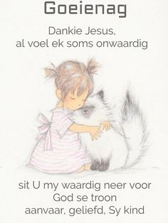 Good Night, Good Morning, Goeie Nag, Afrikaans, Poems, Inspirational Quotes, Nighty Night, Buen Dia, Life Coach Quotes