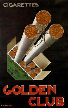 Golden Club cigarette poster by Adolphe Cassandre, 1926 Posters Vintage, Vintage Advertising Posters, Art Deco Posters, Vintage Advertisements, Retro Ads, Advertising Ideas, Design Retro, Art Deco Design, Graphic Design