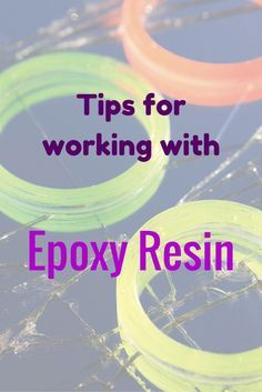 Great list of tips for working with resin -- got to remember these!