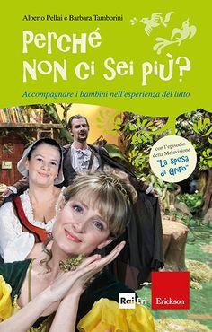 Alberto Pellai e Barbara Tamborini, Perché non ci sei più?