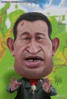 Hugo Chavez if I could vote in America. I would vote for Obama.