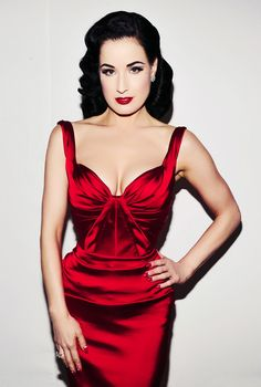 Dita Von Teese. I absolutely adore her.