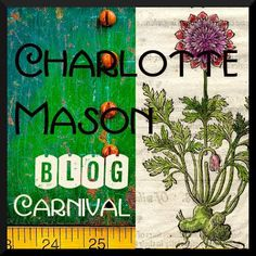 Welcome, Friends!   Thank you for joining us at the September 2016 edition of the Charlotte Mason Blog Carnival!  Many of us are embarki...