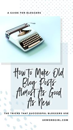 How to refresh your old blog posts to increase traffic ~ ukwordgirl.com | #Blogging101| Blogging Inspiration | Food Bloggers | Repurpose Old Blog Posts | Get More Blog Readers You Can Do, Told You So, Blog Images, News Blog, Repurpose, Blogging, Good Things, Posts, How To Make