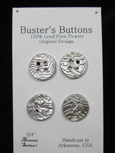 Cuttlebone cast silver pewter buttons.  Just one example of how this ancient casting technique can be applied to make common items, NOT so common.