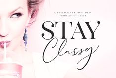 The Stay Classy Font