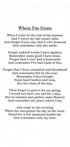 These are the words I would want spoken at my funeral. Motivacional Quotes, Great Quotes, Quotes To Live By, Inspirational Quotes, Super Quotes, Lost Quotes, Quotes On Death, Baby Quotes, Quotes About Life