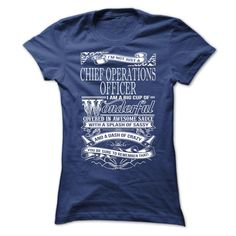 #administrators... Awesome T-shirts (Best T-Shirts) Awesome tee for Chief Operations Officer . DiscountTshirts  Design Description: im not only a Chief Operations Officer, im an enormous cup of WONDERFUL coated in superior sauce with a splash of sassy and a touch of loopy. You you'll w...