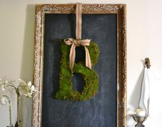 the poor sophisticate: How to Make a Moss Monogram  Simple, use styrofoam & trace letter, cut, then hot glue moss! Attach a pretty ribbon & hang! DIY MONOGRAM INITIAL!