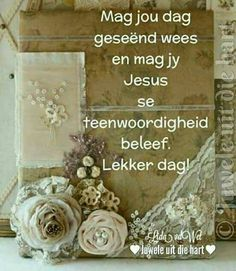 Good Night Quotes, Good Morning Good Night, Good Morning Wishes, Day Wishes, Monday Blessings, Morning Blessings, Lekker Dag, Afrikaanse Quotes, Goeie Nag