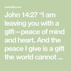 Bible Verse Memorization, Bible Scriptures, Pray For Peace, Peace Of Mind, John 14 27, Get Closer To God, Emotional Rollercoaster, Bible App, Faith Over Fear