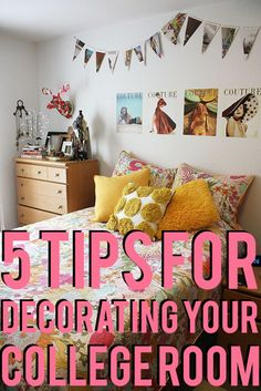 5 TIPS FOR DECORATING YOUR COLLEGE ROOM
