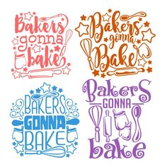 Bakers Gonna Bake Cuttable Design Cut File. Vector, Clipart, Digital Scrapbooking Download, Available in JPEG, PDF, EPS, DXF and SVG. Works with Cricut, Design Space, Cuts A Lot, Make the Cut!, Inkscape, CorelDraw, Adobe Illustrator, Silhouette Cameo, Brother ScanNCut and other software.