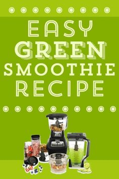 Love this Design your own Easy Green Smoothie Recipe !!