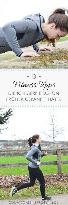 13 Fitnesstipps die ich gerne schon früher gekannt hätte - Anfängerfehler im Sport - Fitness Abnehmen Gesundheit - Squats, Greens & Proteins