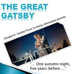 Created with Microsoft.That last section of Chapter 6 of The Great Gatsby beginning  One autumn night, five years before. is so spectacular that it deserves its own activity.  Im an old-fashioned teacher.  Typically my kids read a chapter, complete some activities (graphic organizers, comprehension questions, find a quote thats illustrative of.).