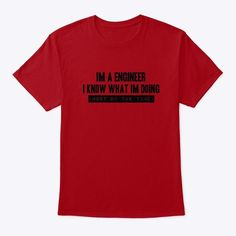 Funny engineer t-shirt