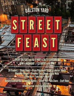 Street Feast - May to September, every week-end, London