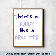 There's No BUDDY Like A BROTHER Childrens Sign Boys   #boysroom #girlsroom #nurserydecor #nurseryideas #customnamesign #babygirlnursery #babyboynursery #kidsroom #childsroom #newbaby #babydecor #boydecor #girldecor Gifts For New Parents, New Baby Gifts, Girl Decor, Baby Decor, Do It Yourself Decorating, Scripture Signs, Bible Verses, Make Your Own Sign, Signs For Mom