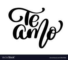 Te amo love you spanish text calligraphy Vector Image