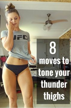 8 moves to tone your thunder thighs.