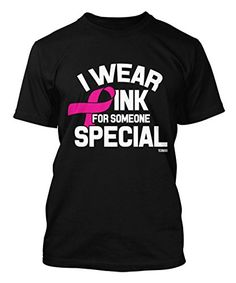 I Wear Pink For Someone Special - Breast Cancer Awareness Men's T-shirt (Medium, BLACK) Tcombo http://smile.amazon.com/dp/B00NRCDP78/ref=cm_sw_r_pi_dp_uL4yub0W49CJZ