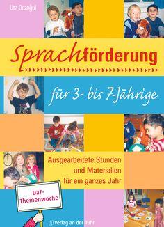 """++DaZ-Themenwoche++ Die 46 fertig ausgearbeiteten Fördereinheiten aus """"Sprachförderung für 3- bis 7-Jährige"""" machen Sprachunterricht für deutsch- und anderssprachige Kinder zum Lernabenteuer. Die Lieder, Reime, Geschichten, Sprachspiele und zahlreichen Bildkarten fördern kindgerecht die Sprachentwicklung in allen Bereichen."""