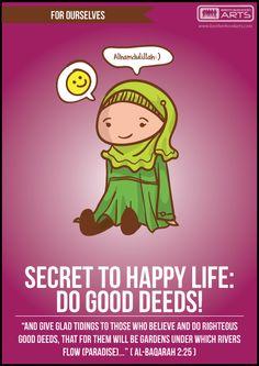 For ourselves | Secret to happy life: Do good deeds! deenify.com